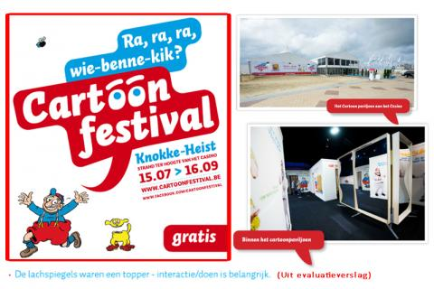 In Belgium we rented out 10 XXL laughing mirrors for 2 months for the Cartoon Festival Knokke-Heist.